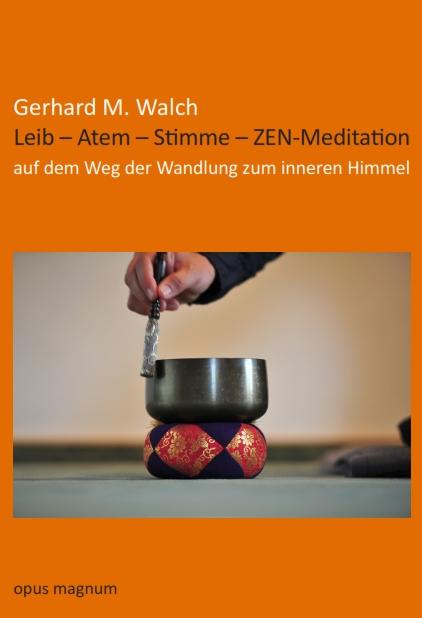 Leib - Atem- Stimm - ZEN-Meditation